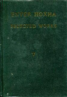 Enver Hoxha, Selected Works, Volume 6