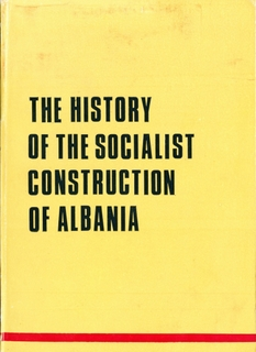 The History of Socialist Construction in Albania - Part 2