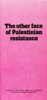 The Other Face of Palestinian Resistance