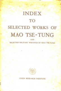 Index to Selected Works of Chairman Mao