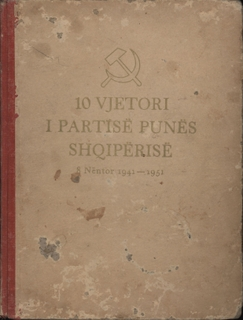 Ten years of the Albanian Party of Labour