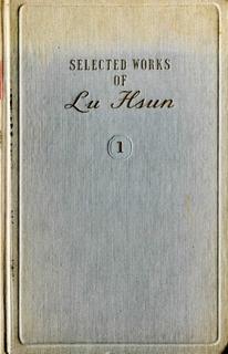 Selected Works of Lu Hsun - Vol 1