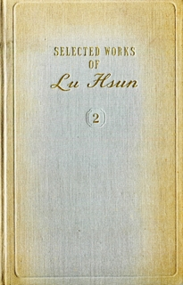 Selected Works of Lu Hsun - Vol 2