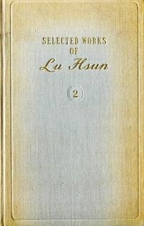 Selected Works of Lu Hsun - Vol 2