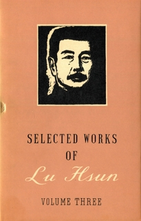 Selected Works of Lu Hsun - Vol 3