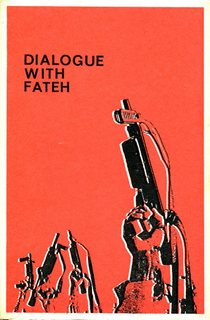 Dialogue with Fateh - PLO - 1970
