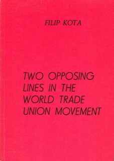 Two Opposing Lines In The World Trade Union Movement