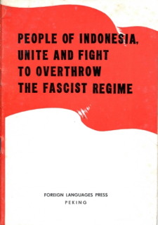 People of Indonesia Unite and Fight to Overthrow The Fascist Regime
