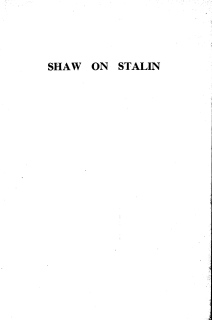 Shaw on Stalin, Russia Today, 1941