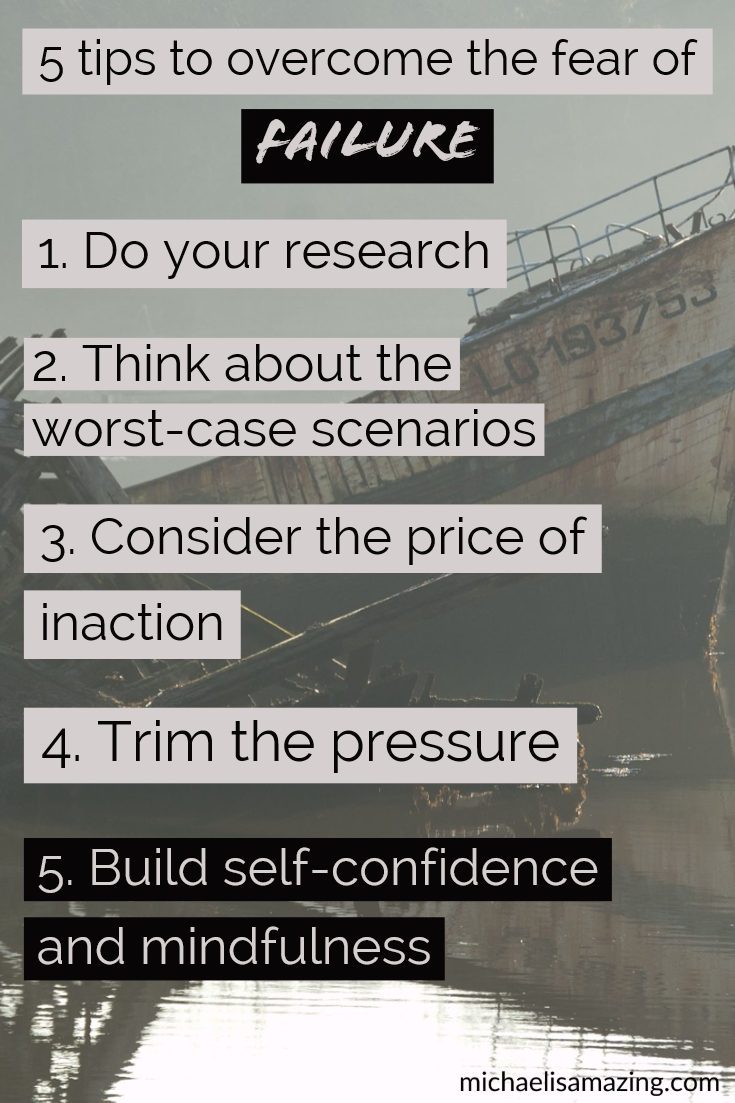 5 tips to overcome your fear of failure