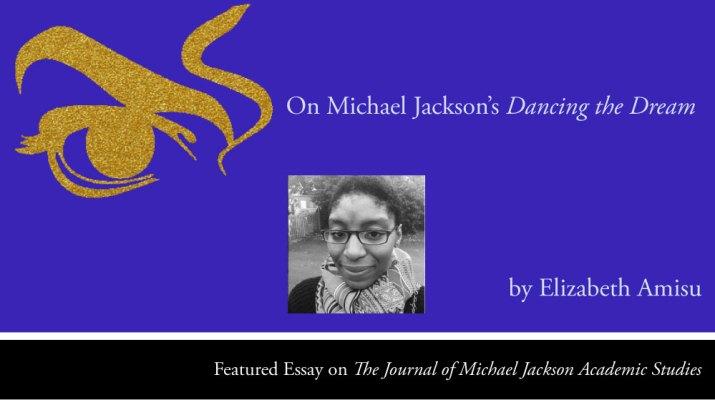 On Michael Jackson's Dancing the Dream, by Elizabeth Amsiu