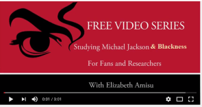 Michael Jackson & Black History Online Video Course
