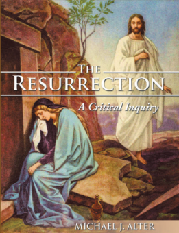 The Resurrection: A Critical Inquiry