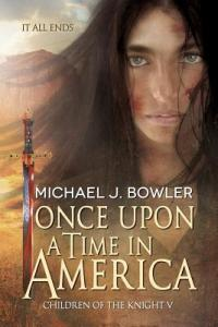 Once Upon a Time in America by Michael J. Bowler