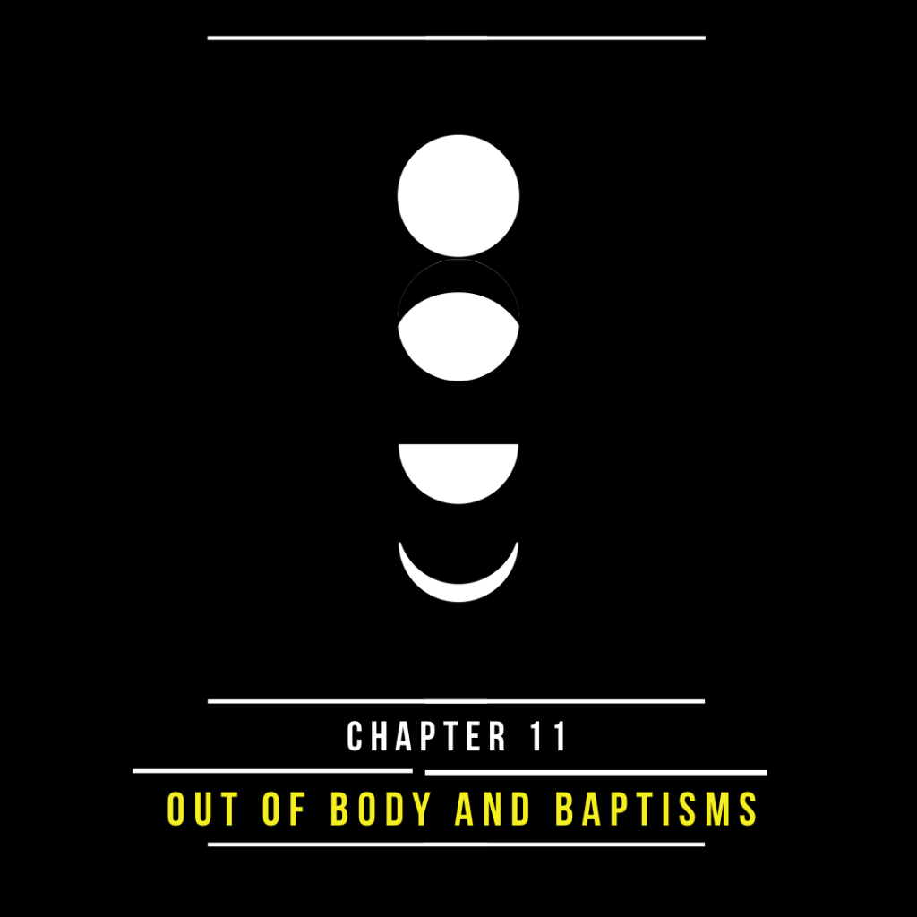 Out-of-Body and Baptisms