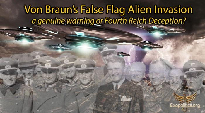 Von Braun Alien Invasion Genuine Warning or Deception
