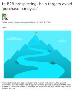 In B2B prospecting, help targets avoid 'purchase paralysis'