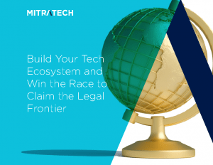 Build Your Tech Ecosystem and Win the Race for the Legal Frontier ebook