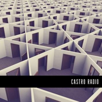 CASTRO RADIO - HOUSE OF MIRRORS