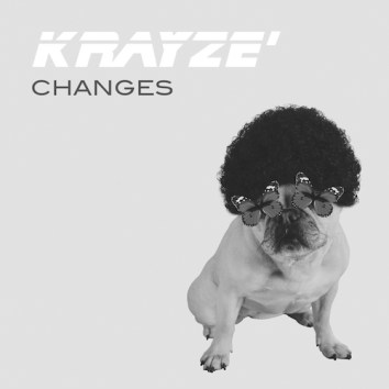 KRAYZE - CHANGES