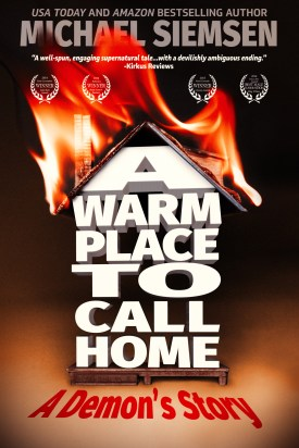 A Warm Place to Call Home - A Demon's Story - by Michael Siemsen - 2016 Cover