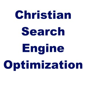 My experience with SEO (Search Engine Optimization) as a Christian blogger
