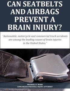 Free Report: Can Seatbelts and Airbags Prevent a Brain Injury?