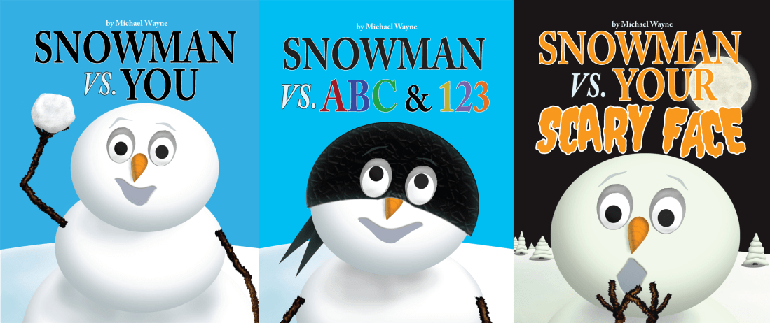 "INTRODUCING THE ""SNOWMAN VS."" SERIES"