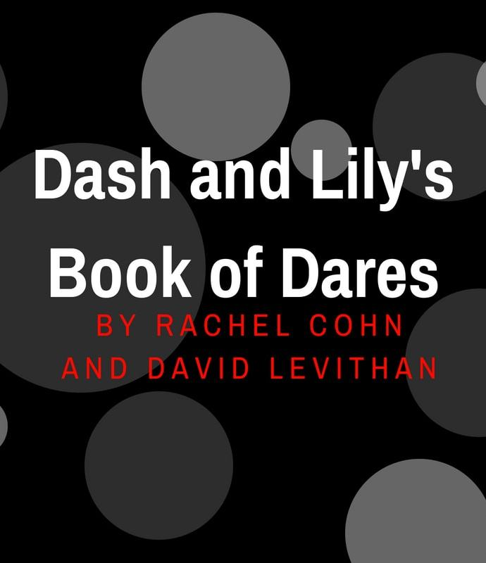 Dash and Lily's Book of Dares by Rachel Cohn and David Levithan book review