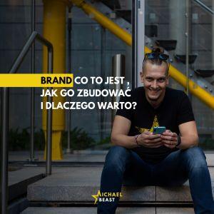 01-brand-co-to-jest-i-dlaczego-warto-zbudowac-marke