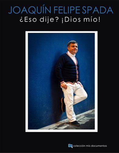 Felipe Spada presenta ¿Eso dije? ¡Dios mío! en la Entrevista Chamberga