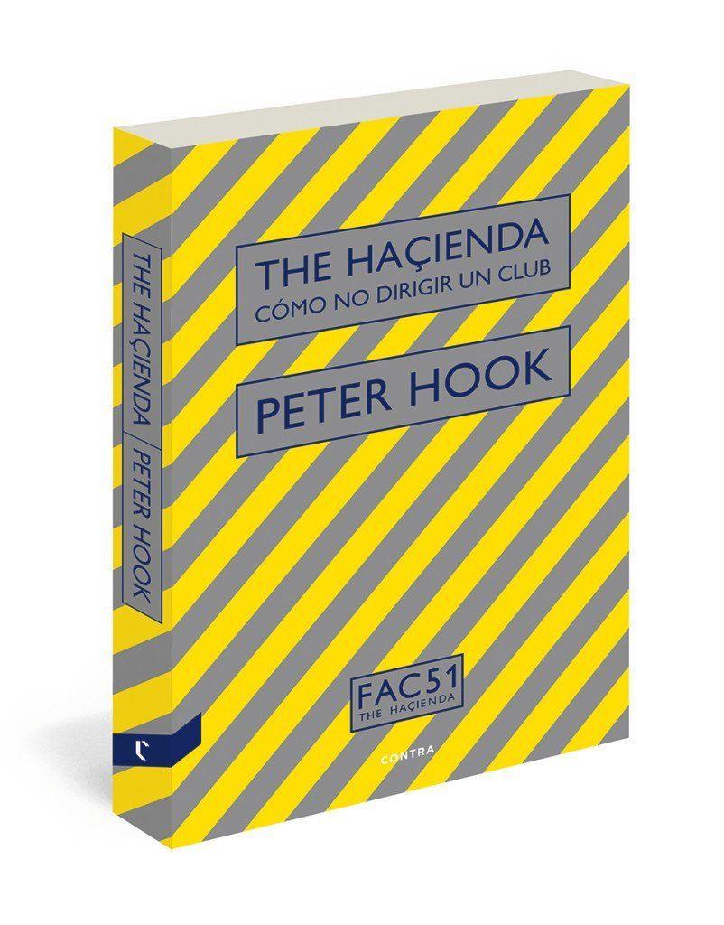 The Haçienda. Cómo no dirigir un club, de Peter Hook