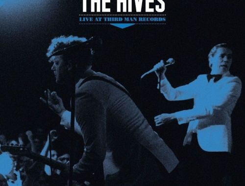 The Hives lanzan Live at Third Man Records