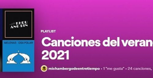 Canción del verano 2021 en el blog musical Mi Chambergo de Entretiempo