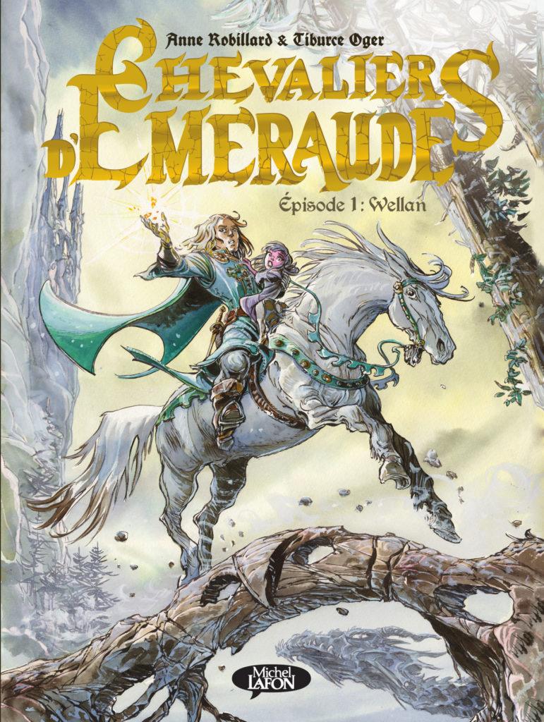 Les Chevaliers D'émeraude Tome 1 : chevaliers, d'émeraude, Chevaliers, D'Émeraude, Wellan, Michel, Lafon
