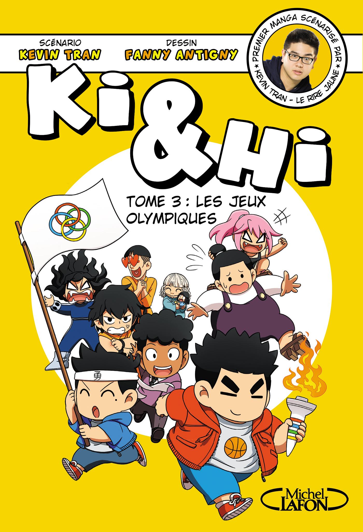 Ki Et Hi Tome 5 : Olympiques, Michel, Lafon