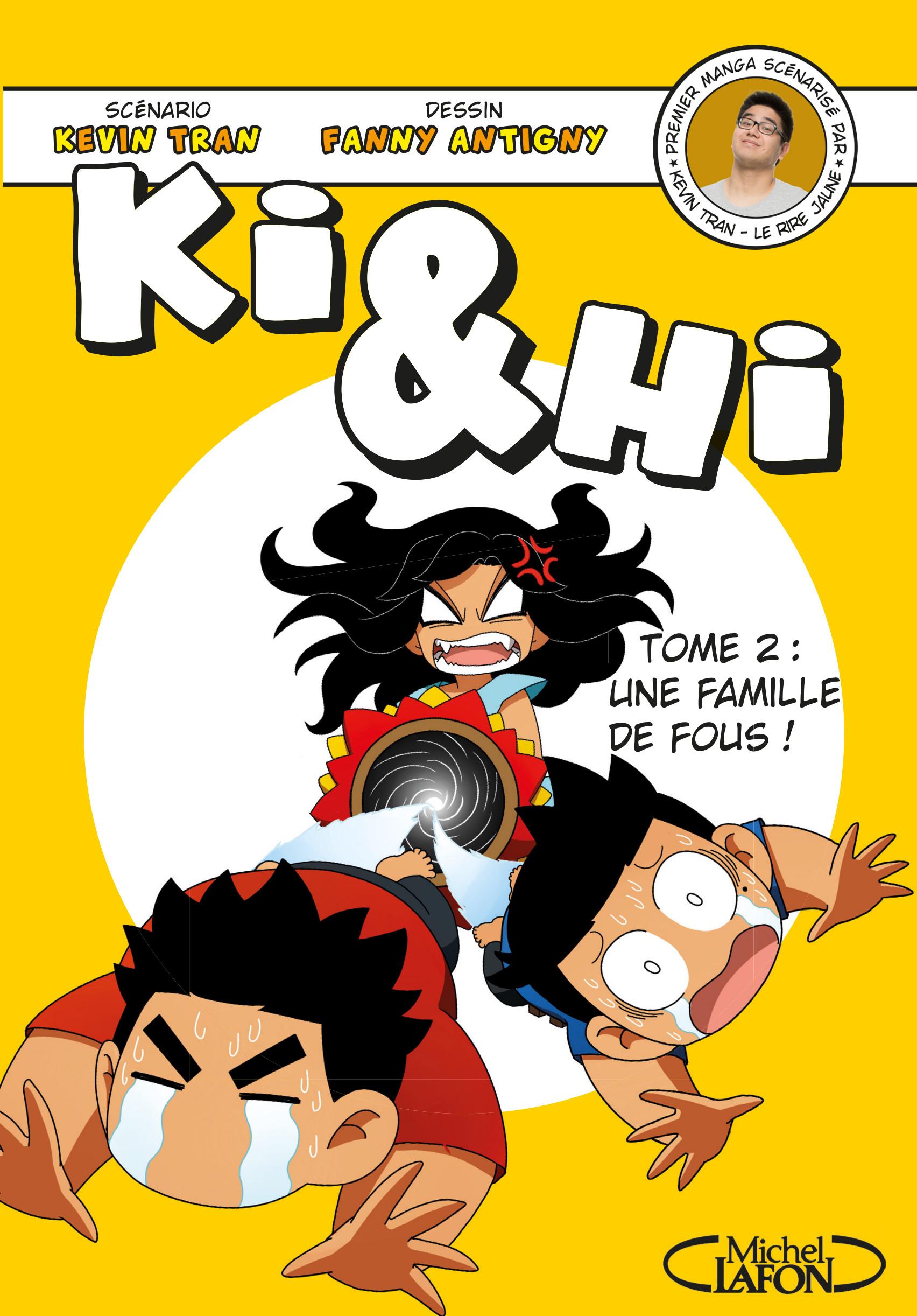 Ki Et Hi Tome 5 : Famille, Michel, Lafon