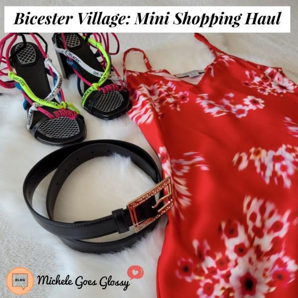 Bicester Village: Mini Shopping Haul