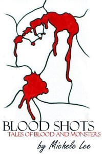 BloodShots- Michele Lee