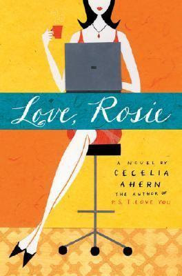 Where Rainbows End Rosie Cecelia Ahern