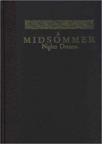A Midsummer Nights Dream by William Shakespeare First Folio