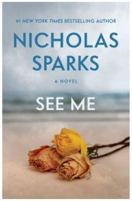 See Me Nicholas Sparks