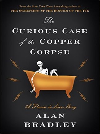 curiose case of the copper corpse by alan bradley