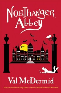 Northanger Abbey Val McDermid