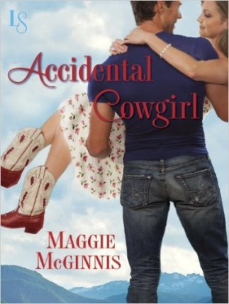 Accidental Cowgirl Maggie McGinnis