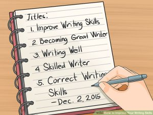 aid15870-v4-728px-Improve-Your-Writing-Skills-Step-19-Version-3