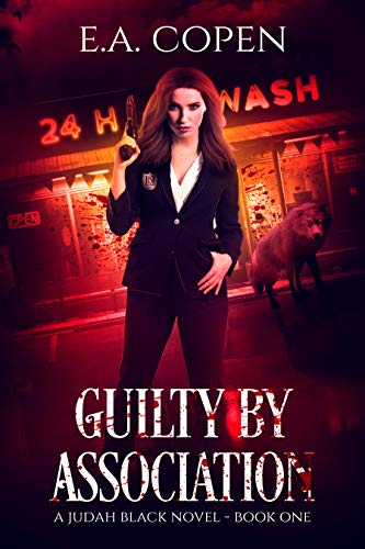 Guilty by Association by E.A.Copen