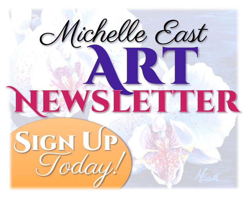 Michelle East Art Mailing List Newsletter