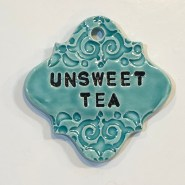 UNsweet Tea Drink Ceramic Marker