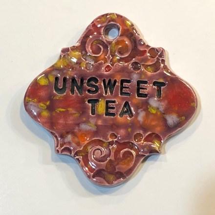 UNsweet Tea Drink Ceramic Marker